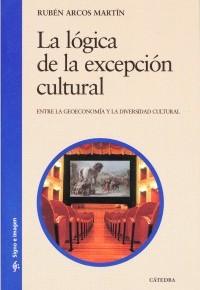 La lógica de la excepción cultural